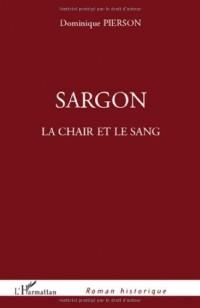 Sargon la Chair et le Sang