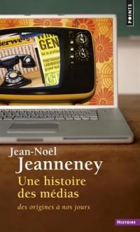 Une histoire des médias : Des origines à nos jours