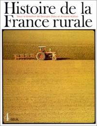 Histoire de la France rurale, tome 4