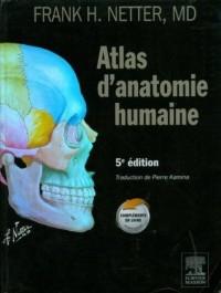 Atlas Anatomie Humaine Cinquième ed. Canada