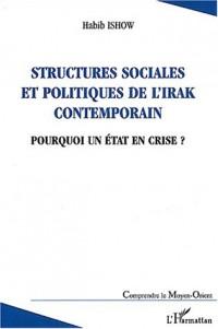 Structures sociales et politiques de l'Irak contemporain. : Pourquoi un Etat en crise ?