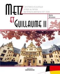 Metz et Guillaume II
