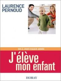 J'élève mon enfant, édition 2003