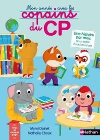 Les Copains du CP Mon Annee avec les Copains du CP