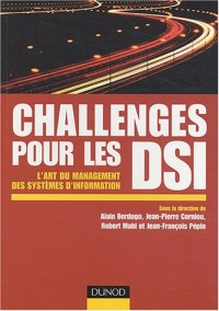 Challenges pour une DSI : L'Art du management du système d'information
