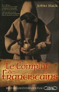 Le Complot des franciscains