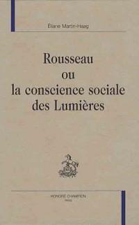 Rousseau ou la conscience sociale des Lumières