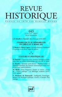 Revue historique, N° 643, 2007/3. S'habiller et se déshabiller en grèce et à Rome (III) / Culture et politique (II)