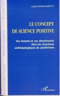 Le concept de science positive