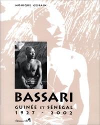 Bassari : Guinée et Sénégal, 1927-2002