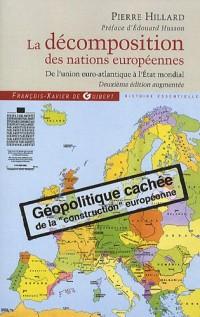 La décomposition des nations européennes : De l'union euro-Atlantique à l'Etat mondial