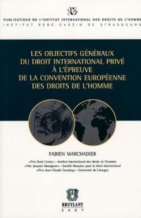 Les objectifs généraux du droit international privé à l'épreuve de la Convention européenne des droits de l'homme