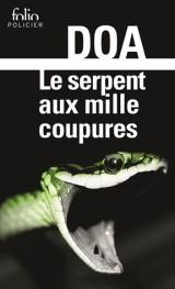 Le serpent aux mille coupures [Poche]