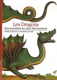 Les Dragons : Des monstres au pays des hommes
