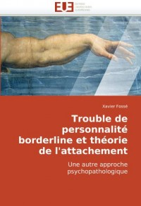 Trouble de Personnalit Borderline Et Thorie de L'Attachement