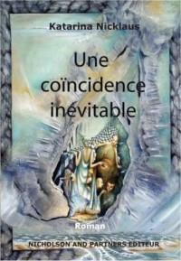 Une coïncidence inévitable