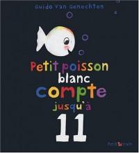 Petit poisson blanc compte jusqu'à 11