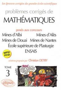Mathématiques Mines d'Albi, Alès, Douai, Nantes, École supérieure de Plasturgie, ENSAIS, tome 3 : MPSI-PCSI