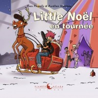 Little Noël en tournée