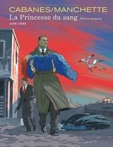 La Princesse du Sang - L'intégrale définitive