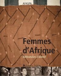 Femmes d'Afrique batisseuses d'avenir
