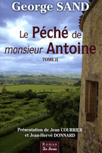 Le péché de Monsieur Antoine Tome 2