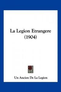 La Legion Etrangere (1904)