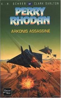 Perry Rhodan, numero 87 : Arkonis assassiné (poche)