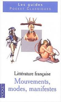 Mémento de littérature française, volume 2 : Mouvements, modes et manifestes