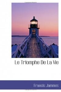 Le Triomphe De La Vie