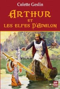 Arthur et les Elfes d Avalon