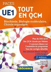 UE1 Tout en QCM - PACES - 2e éd. - Biochimie, Biologie moléculaire, Chimie organique