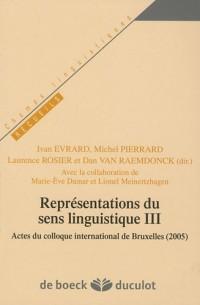 Représentations du sens linguistique III