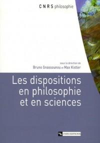 Les dispositions en philosophie et en sciences