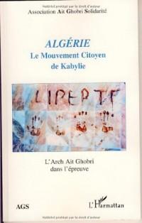 Algérie : Le Mouvement Citoyen de Kabylie : L'Archt Ait Ghobri dans l'épreuve
