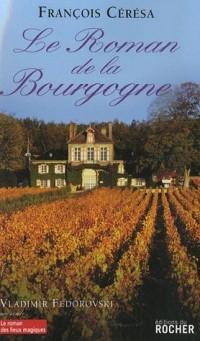 Le Roman de la Bourgogne