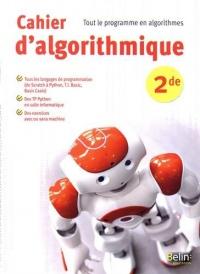 Cahier d'algorithmique 2de : Tout le programme en algorithmes