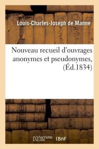 Nouveau Rec d Ouvrages Anonymes  ed 1834