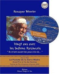 Vingt ans avec les Indiens Raramuris - livre + 1DVD
