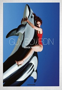 Guy Bourdin : Image Maker