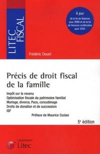 Précis de droit fiscal de la famille (ancienne édition)