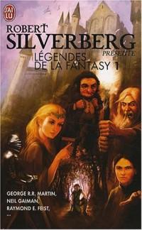 Légendes de la Fantasy, Tome 1