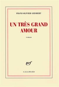 Un Tres Grand Amour