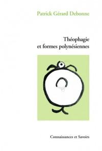 Théophagie et Formes polynésiennes
