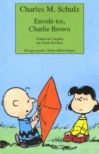 Envole-toi, Charlie Brown