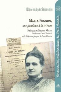 Maria Pognon : Une frondeuse à la tribune