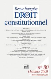 Revue française de droit constitutionnel n° 80 2009