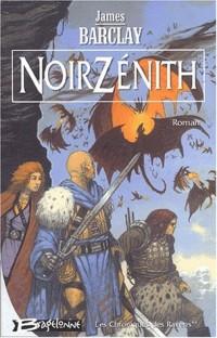 Les chroniques des Ravens, tome 2 : Noir Zénith