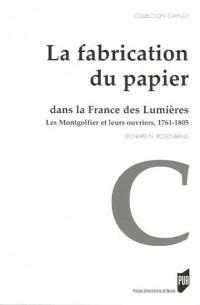 La fabrication du papier dans la France des Lumières