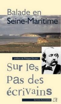 Balade en Seine-Maritime. Sur les pas des écrivains.